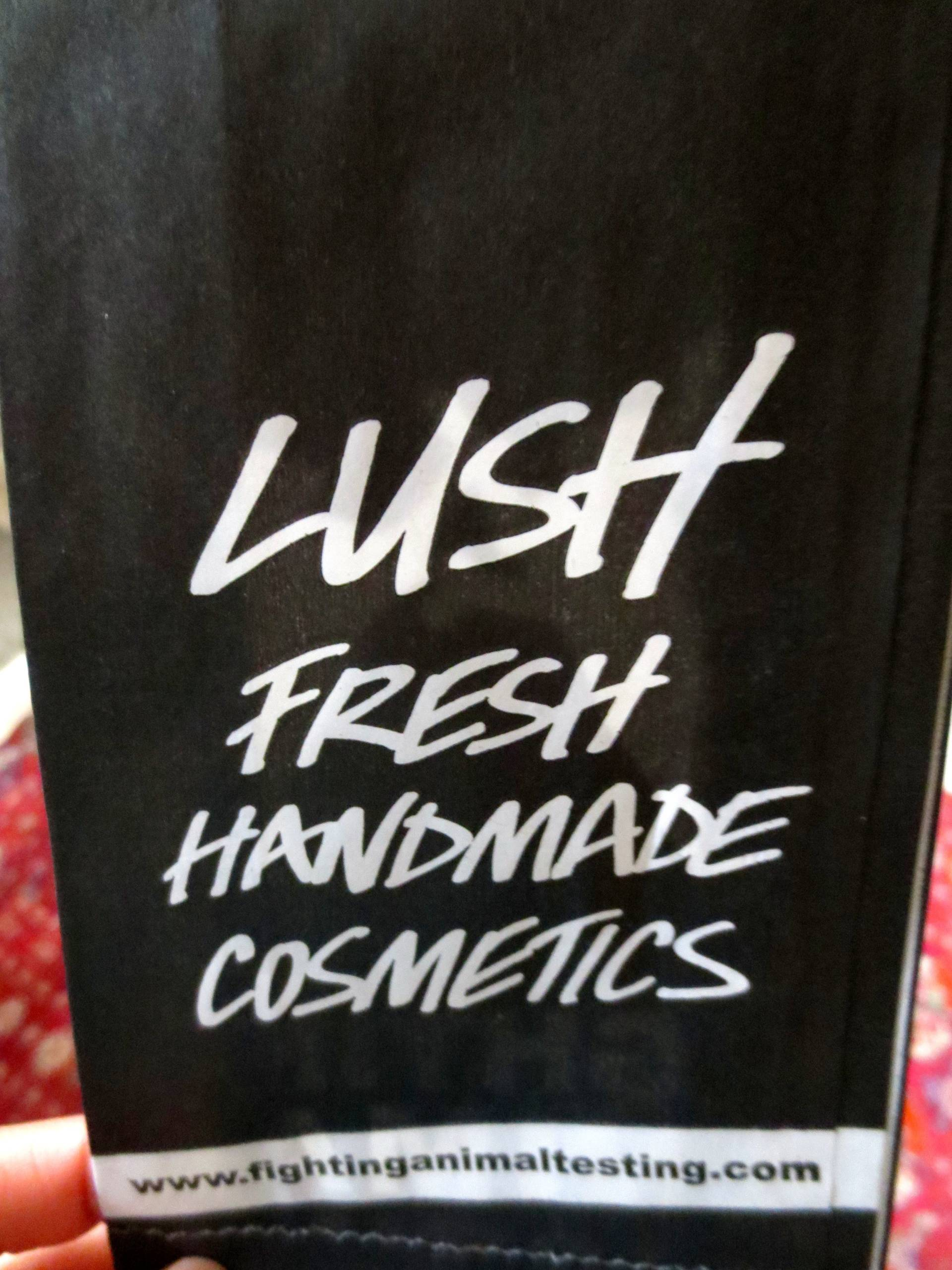 I like what you stand for, Lush